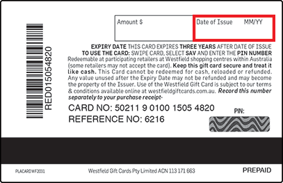 Frequently asked questions faqs westfield gift cards westfield gift cards are valid for 12 months from the date of issue as indicated on the back of the gift card regardless of when a security confirmation negle Image collections